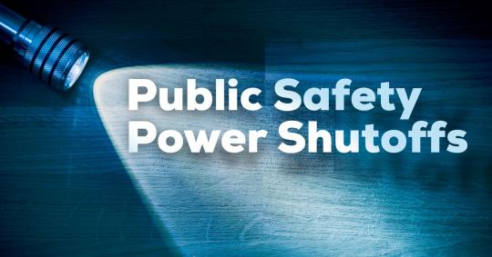 PG&E Public Safety Power Shutoff Impacting Your Area